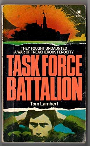 Task Force Battalion By Tom Lambert