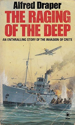 Raging of the Deep (A Star book) By Alfred Draper