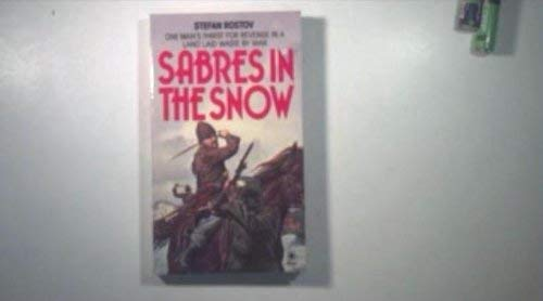 Sabres in the Snow By Stefan Rostov