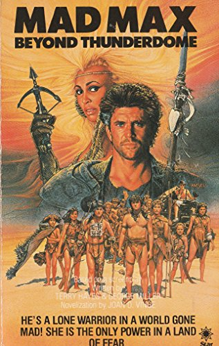 Mad Max-Beyond Thunderdome By Joan D. Vinge