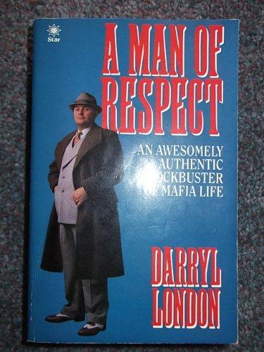 Man of Respect By Darryl London