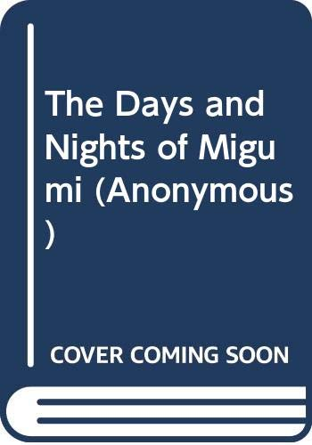 "The Days and Nights of Migumi By ""P.M."""