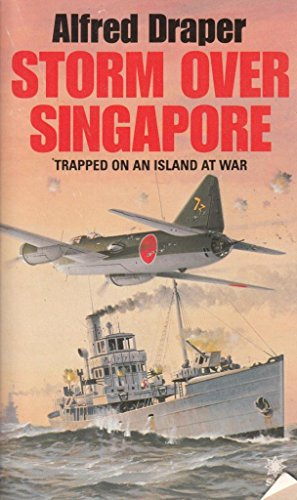 Storm Over Singapore By Alfred Draper