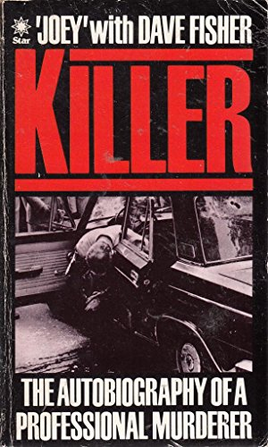 Killer: Autobiography of 'Joey', a professional murderer By Dave Fisher