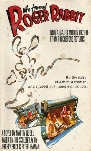 Who Framed Roger Rabbit? By Martin Noble