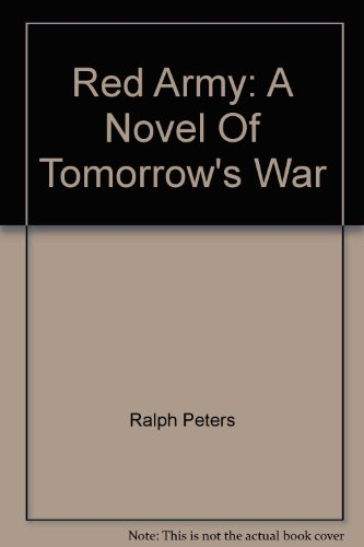 The Red Army By Ralph Peters