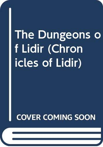The Dungeons of Lidir By Aran Ashe