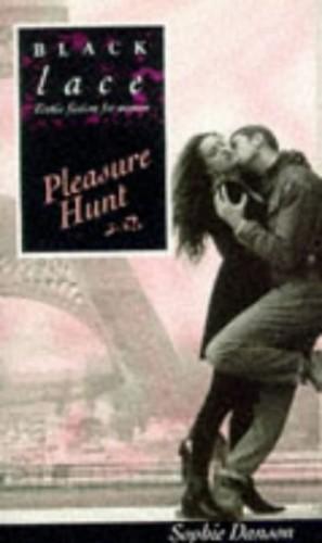 Pleasure Hunt By Sophie Danson