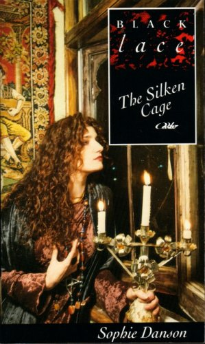 The Silken Cage By Sophie Danson