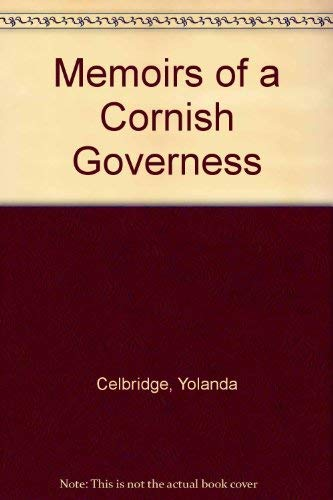 Memoirs of a Cornish Governess By Yolanda Celbridge