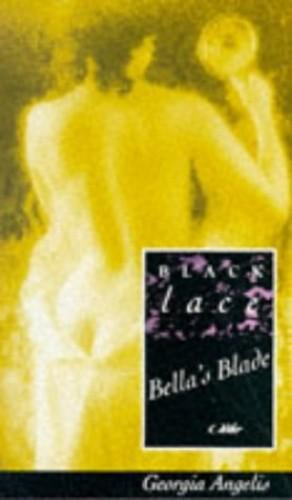 Bella's Blade By Georgia Angelis