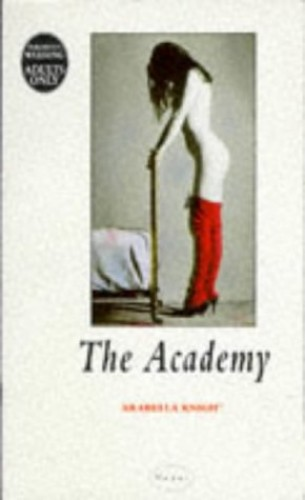 The Academy By Arabella Knight