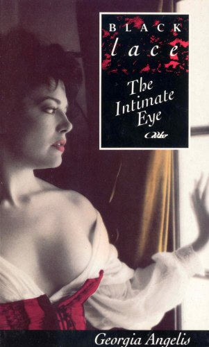 The Intimate Eye By Georgia Angelis