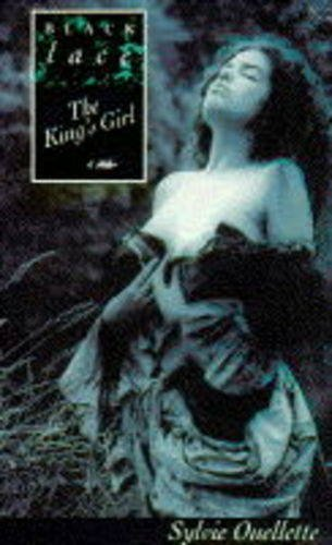 The King's Girl By Sylvie Ouelette