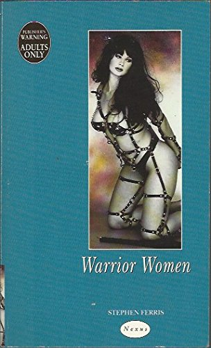 Warrior Women By Stephen Ferris