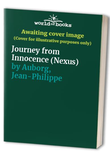 Journey from Innocence By Jean-Philippe Auborg