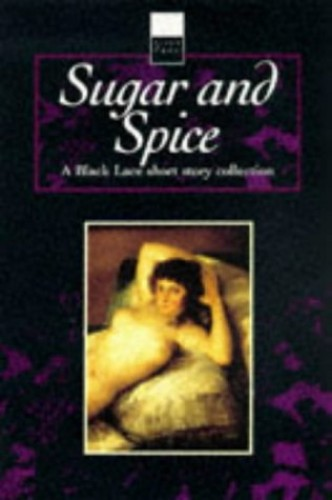 Sugar and Spice By Virgin Publishing