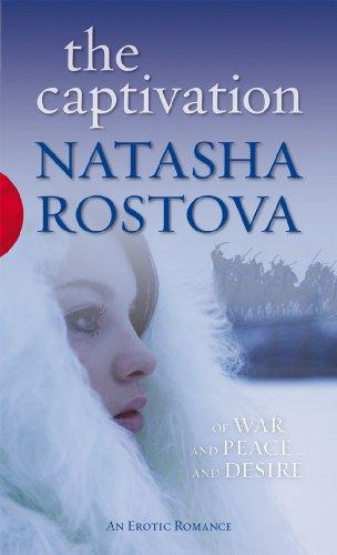 The Captivation By Natasha Rostova