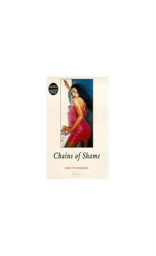 Chains of Shame By Brigitte Markham