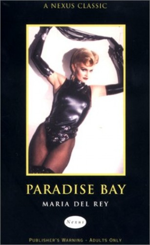 Paradise Bay (Nexus Classic) By Maria Del Rey