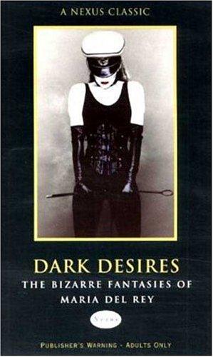 Dark Desires By Maria Del Rey