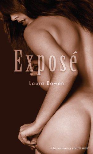 Exposé (Nexus) By Laura Bowen
