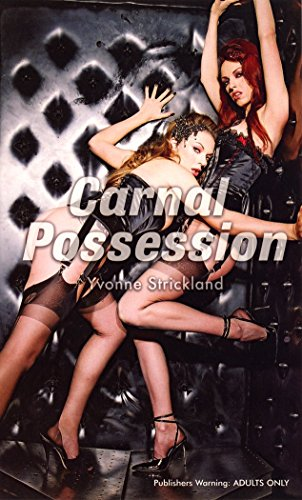 Carnal Possession (Nexus) By Yvonne Strickland
