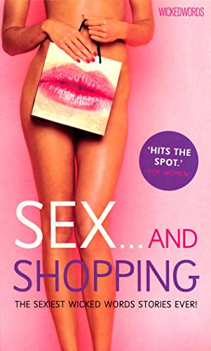 Wicked Words: Sex And Shopping By Various