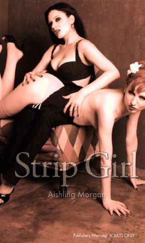 Strip Girl by Aishling Morgan