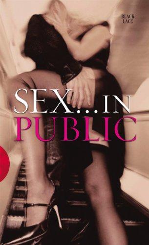 Sex in Public by