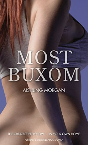Most Buxom (Nexus) by Aishling Morgan