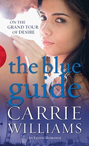 The Blue Guide By Carrie Williams