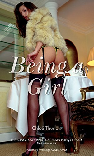 Being a Girl (Nexus) By Chloe Thurlow