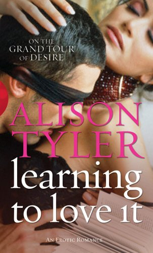 Learning to Love It by Alison Tyler