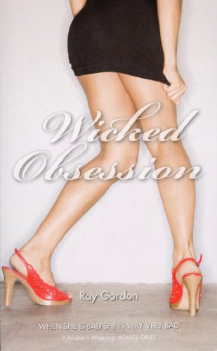 Wicked Obsession (Nexus) By Ray Gordon