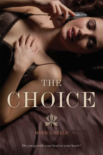 The Choice (Black Lace) By Monica Belle