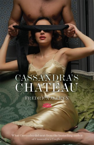 Cassandra's Chateau by Fredrica Alleyn