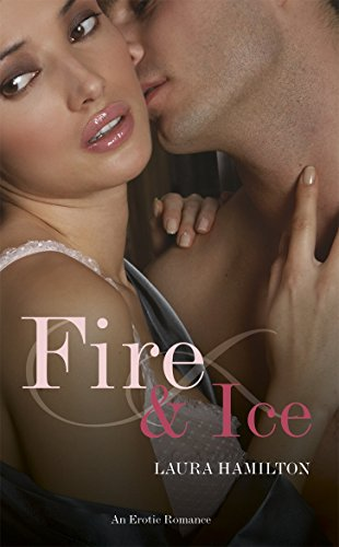 Fire And Ice by Laura Hamilton