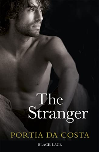 The Stranger: Black Lace Classics By Portia Da Costa