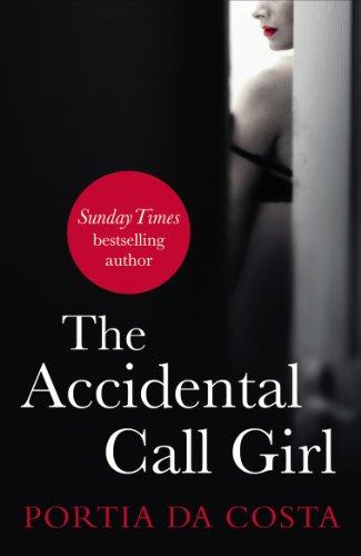 The Accidental Call Girl by Portia Da Costa