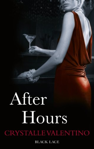 After Hours: Black Lace Classics By Crystalle Valentino