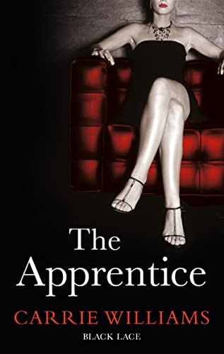 The Apprentice: Black Lace Classics By Carrie Williams