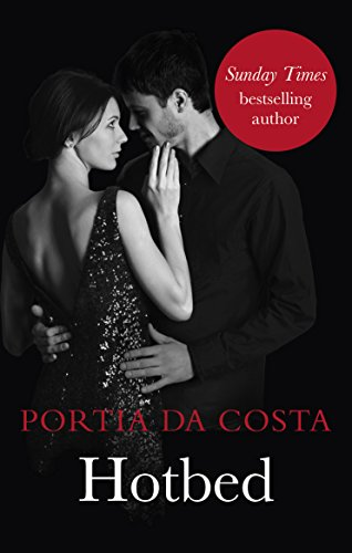 Hotbed: Black Lace Classics by Portia Da Costa