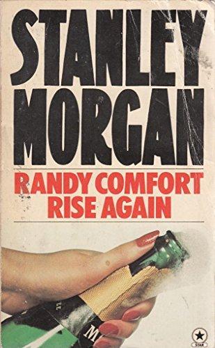 Randy Comfort Rise Again By Stanley Morgan