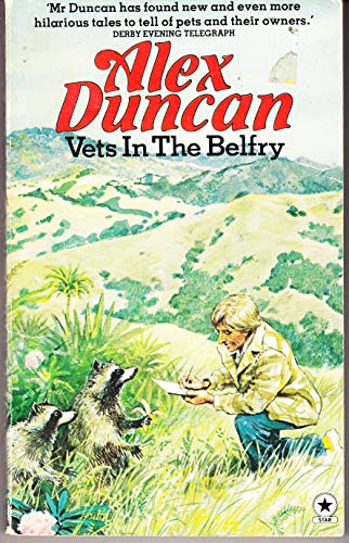 Vets in the Belfry By Alex Duncan