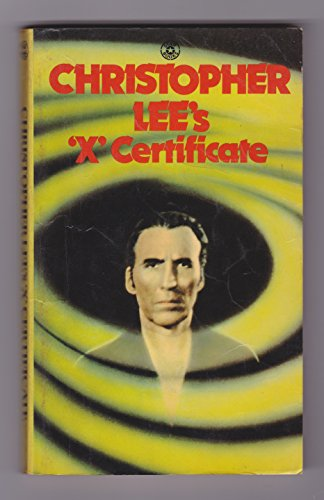 """Christopher Lee's """"X"""" Certificate By Edited by Christopher Lee"""