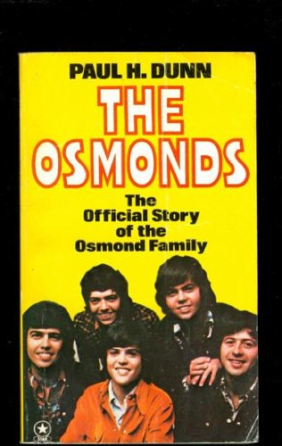 The Osmonds By Paul H. Dunn