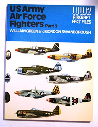 United States Army Air Force Fighters By William Green