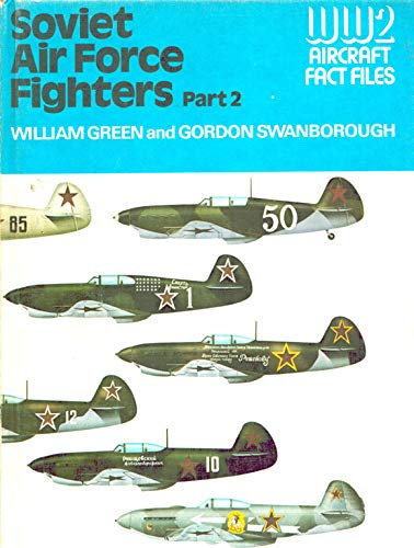 Soviet Air Force Fighters By William Green
