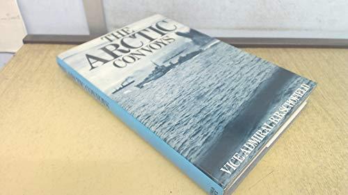 Arctic Convoys By B.B. Schofield